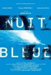La locandina di Nuit bleue
