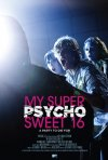 La locandina di My Super Psycho Sweet 16