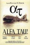 La locandina di Alfa Tau!