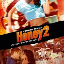 La locandina di Honey 2