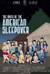 La locandina di The Myth of the American Sleepover