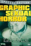 La locandina di Graphic Sexual Horror