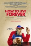 La locandina di How to Live Forever