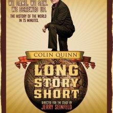 La locandina di Colin Quinn Long Story Short