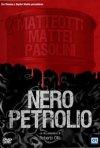 La locandina di Nero petrolio