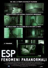 ESP – Fenomeni paranormali in streaming & download
