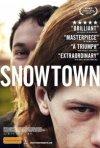 La locandina di Snowtown