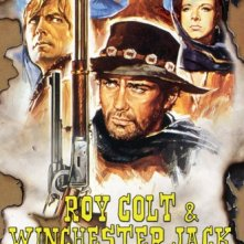 La locandina di Roy Colt e Winchester Jack