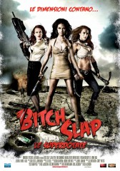 Bitch Slap – Le superdotate in streaming & download