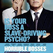 Prima locandina parziale di Horrible Bosses