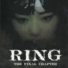 La locandina di Ring: The Final Chapter