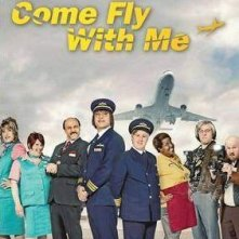 La locandina di Come Fly with Me