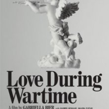 La locandina di Love During Wartime
