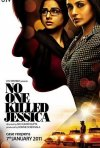 La locandina di No One Killed Jessica