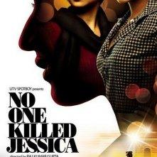 La locandina di No One Killed Jessica