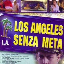 La locandina di Los Angeles senza meta