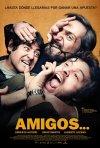 La locandina di Amigos