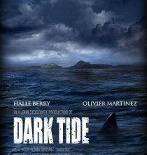 La locandina di Dark Tide