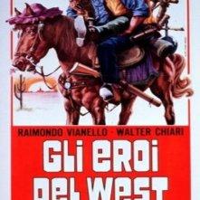 La locandina di Gli eroi del West