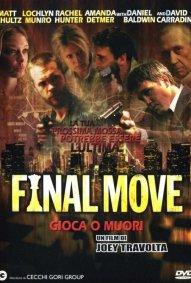 Final Move Gioca O Muori 2006 Film