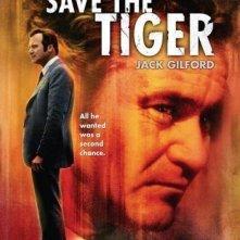 La locandina di Salvate la tigre