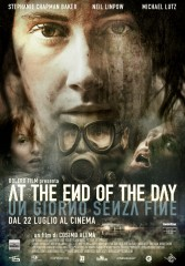 At the End of the Day – Un giorno senza fine in streaming & download