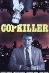 La locandina di Copkiller - L'assassino dei poliziotti
