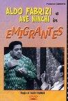 La locandina di Emigrantes