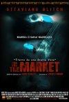 Manifesto ufficiale del film IN THE MARKET in uscita nel 2011