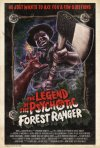 La locandina di The Legend of the Psychotic Forest Ranger