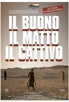 La locandina italiana di Il buono, il matto, il cattivo