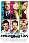 Locandina italiana di Horrible Bosses
