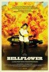 Ancora un poster per Bellflower