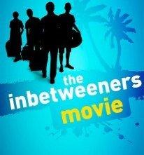 La locandina di The Inbetweeners Movie