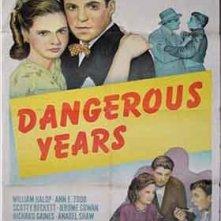 La locandina di Dangerous Years