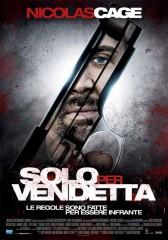 Solo per vendetta in streaming & download