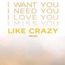 Teaser poster per Like Crazy