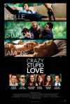 Il poster italiano di Crazy, Stupid, Love
