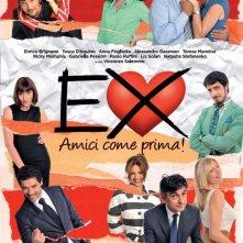 La locandina di Ex: Amici come prima!