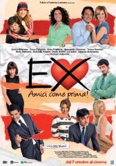 Ex: Amici come prima! in streaming & download