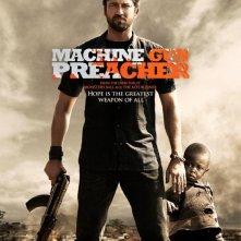La locandina di Machine Gun Preacher