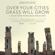La locandina di Over Your Cities Grass Will Grow