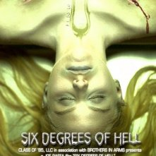 La locandina di Six Degrees of Hell