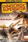 La locandina di Dinocroc vs. Supergator