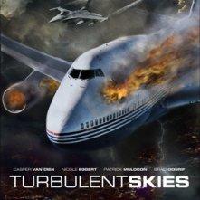 La locandina di Turbulent Skies - Volo fuori controllo