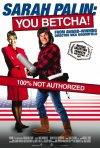 La locandina di Sarah Palin: You Betcha!