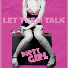 Dirty Girl: nuovo poster