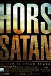 La locandina di Hors Satan