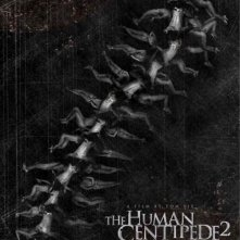 La locandina di The Human Centipede 2 (Full Sequence)