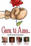 La locandina di Cara, ti amo...